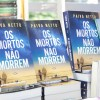 """Esgotada a primeira edição em menos de 24 horas,o livro""""Os mortos não morrem"""", do escritor Paiva Netto, é um dos títulos mais buscados pelos leitores do autor."""
