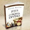 Jesus, o Profeta Divino (Jesuo, la Dia Profeto), 2011.